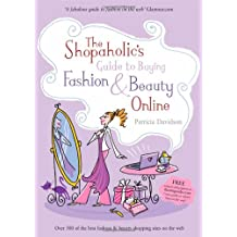 The Shopaholic's Guide to Buying Fashion and Beauty Online