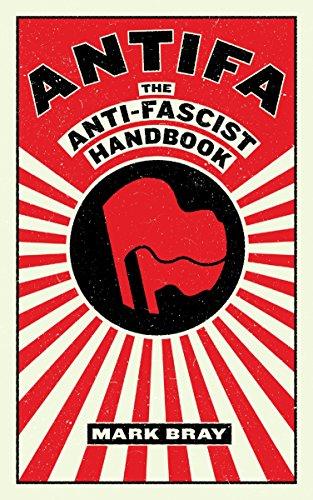 Antifa: The Antifascist Handbook