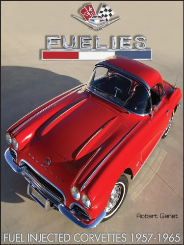 Fuelies: Fuel Injected Corvettes 1957-1965 (Cartech)