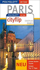 Paperback Paris. Polyglott on tour. Mit Cityflip [German] Book