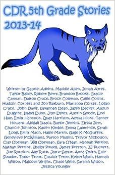 CDR 5th Grade Short Stories 2013-14: Camp Dick Robinson Short ...