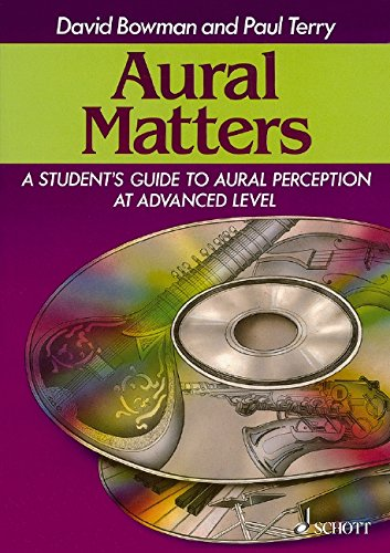 Aural Matters: A Student's Guide to Aural Perception at Advanced Level