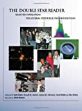 img - for The Double Star Reader: Selected Papers from the Journal of Double Star Observations (Astronomy Series) book / textbook / text book