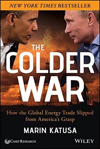 The Colder War  How The Global Energy Trade Slipped From Americas Grasp