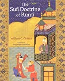 The Sufi Doctrine of Rumi, William C. Chittick, 0941532887
