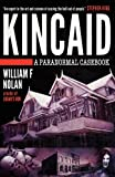 Kincaid, William F. Nolan, 098233222X