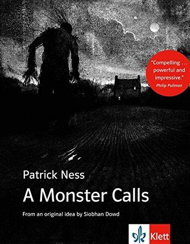 A Monster Calls: Schulausgabe für das Niveau B1, ab dem 5. Lernjahr. Ungekürzter englischer Originaltext mit Annotationen (Young Adult Literature: Klett English Editions)