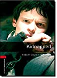 Image of Oxford Bookworms Library: Kidnapped: Level 3: 1000-Word Vocabulary (Oxford Bookworms Stage 3)