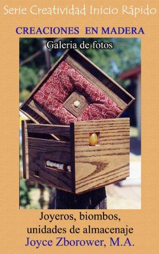 CREACIONES EN MADERA Galería de Fotos (Spanish Crafts Series nº 3) (Spanish Edition
