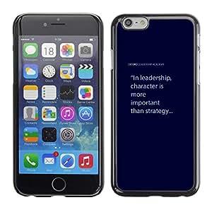"""For Apple iPhone 6 / 6S (4.7 inches!!!)/6S (4.7 INCH) Case , Carácter de Liderazgo Cita texto azul"""" - Diseño Patrón Teléfono Caso Cubierta Case Bumper Duro Protección Case Cover Funda"""