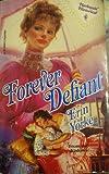Forever Defiant, Erin Yorke, 0373286945
