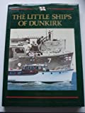 Front cover for the book The Little Ships of Dunkirk by Christian Brann