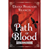 Path of Blood (The Path Trilogy Book 3)