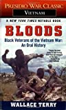 img - for Bloods: Black Veterans of the Vietnam War: An Oral History by Wallace Terry (1985-07-12) book / textbook / text book