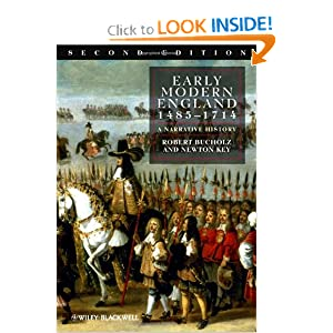 Early Modern England 1485-1714: A Narrative History (Wiley Desktop Editions) Robert Bucholz and Newton Key