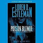 Poison Blonde: An Amos Walker Novel | Loren Estleman