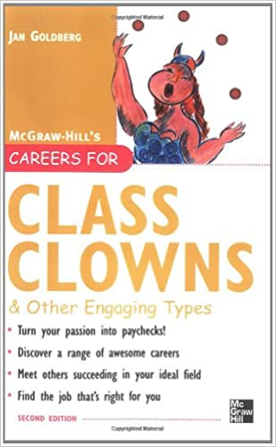 Careers for Class Clowns /& Other Engaging Types Second edition