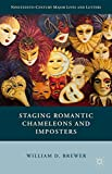 Staging Romantic Chameleons and Imposters, Brewer, William D., 1137389214
