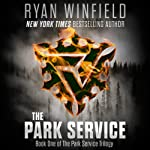 The Park Service: Book One of the Park Service Trilogy | Ryan Winfield