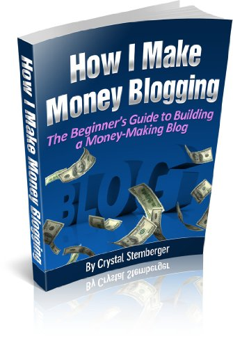 How I Make Money Blogging: The Beginner's Guide to Building a Money-Making Blog