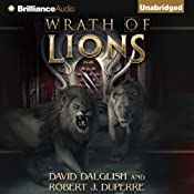 Wrath of Lions: The Breaking World, Book 2 | David Dalglish, Robert J. Duperre