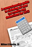 A Comprehensive Guide to Claiming All Your Tax Credits and Deductions For 2013, Milton Boothe, 1494878704