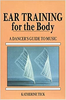 ?FREE? Ear Training For The Body: A Dancer's Guide To Music. Username Stoke Contact puerto progress