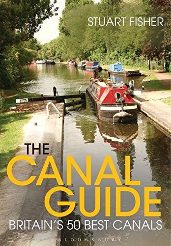 The Canal Guide: Britain's 50 Best Canals