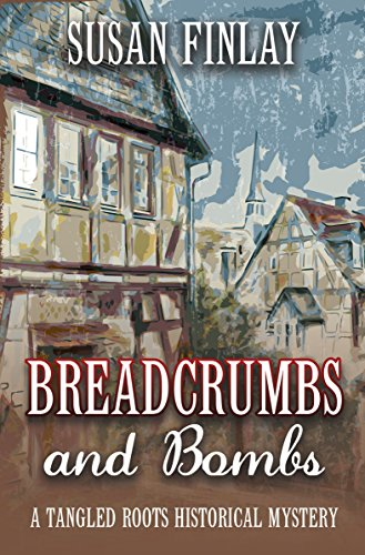 Breadcrumbs and Bombs (Tangled Roots Book 1) by [Finlay, Susan]