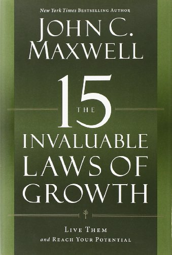the-15-invaluable-laws-of-growth-live-them-and-reach-your-potential