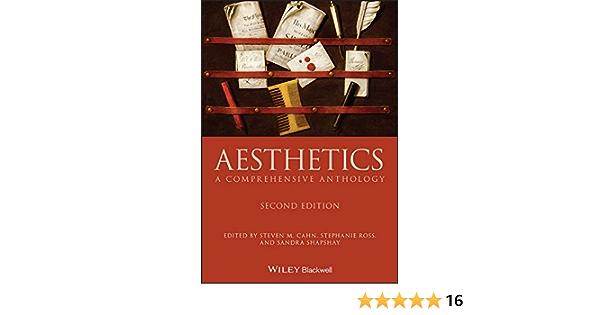 Aesthetics A Comprehensive Anthology Blackwell Philosophy Anthologies Kindle Edition By Cahn Steven M Ross Stephanie Shapshay Sandra L Politics Social Sciences Kindle Ebooks Amazon Com