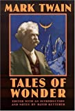 Tales of Wonder, Mark Twain, 0803294522