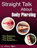 Straight Talk About Body Piercing