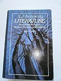 Literature, X. J. Kennedy, 0316488763