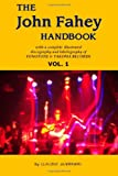 The John Fahey Handbook - Vol. 1