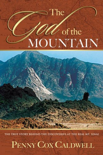 Download God Of The Mountain: True Story Behind The Discoveries Of Real Mt Sinai PDF