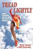 capa de Tread Lightly: Form, Footwear, and the Quest for Injury-Free Running