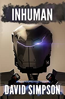 Inhuman (Book 5) (Post-Human Series) by [Simpson, David]