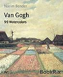 Van Gogh: 99 Watercolors