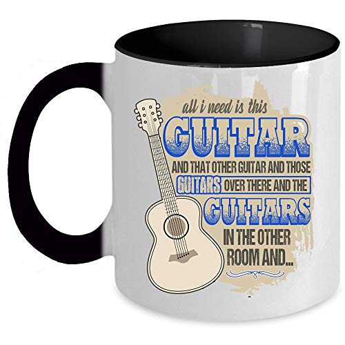 Guitar Players Coffee Mug, All I Need Is
