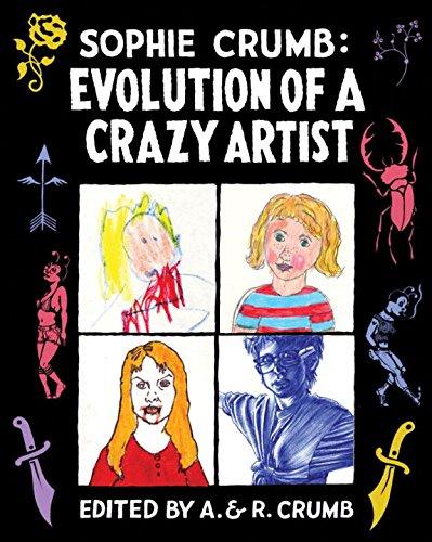Sophie Crumb: Evolution of a Crazy Artist