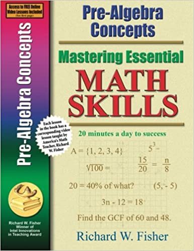 Pre algebra concepts mastering essential math skills richard w pre algebra concepts mastering essential math skills richard w fisher 9780966621198 amazon books fandeluxe Images