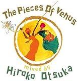 The Piece Of Venus mixed by Hiroko Otsuka
