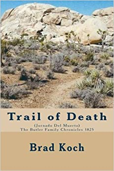 Trail of Death (The Butler Family Chronicles) (Volume 5)