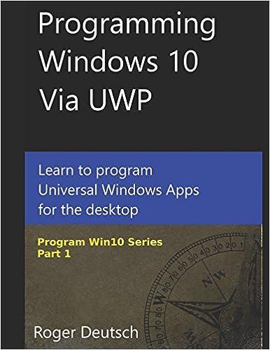 Amazon com: Programming Windows 10 Via UWP: Learn To Program