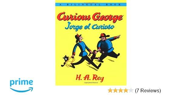 Jorge el curioso/Curious George Bilingual edition (Spanish ...