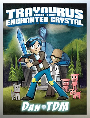 DanTDM: Trayaurus and the Enchanted Crystal ()