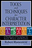 Tools and Techniques for Character Interpretation, Robert Blumenfeld, 0879103264