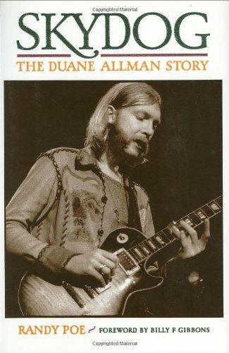 Skydog - The Duane Allman Story, Randy Poe