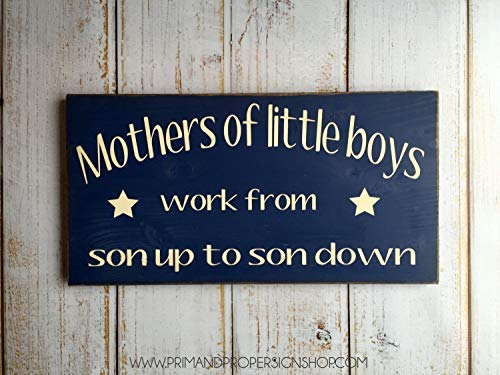 (Wood Plaque Decor Mothers of Little Boys Work from Son Up to Son Down Typography Sign Hand Painted Wall Hanging Wooden Sign)